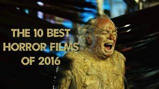 The 10 Best Horror Films of 2016