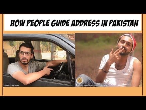 HOW PEOPLE GUIDE ADDRESS IN PAKISTAN