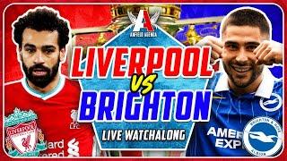 LIVERPOOL vs BRIGHTON LIVE WATCHALONG