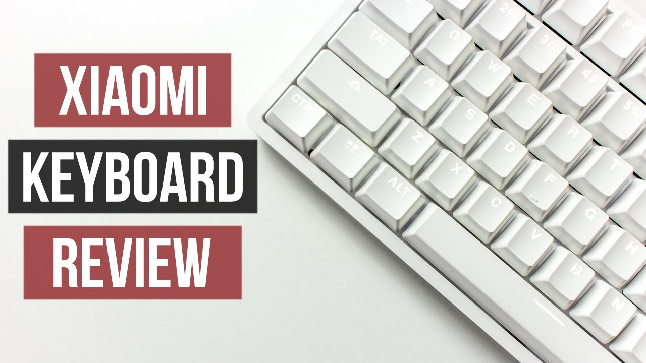 Xiaomi Mechanical Keyboard Review Yuemi Mk01 Youtube