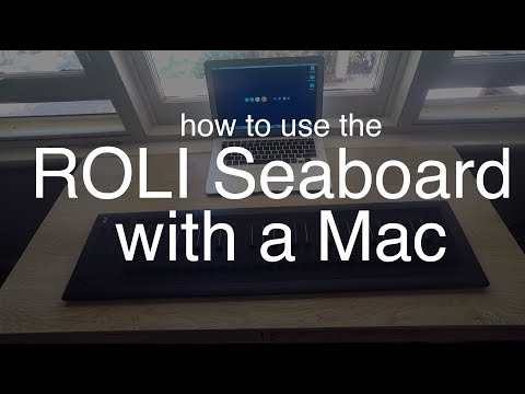How To Setup A ROLI Seaboard With A Mac | WIRED \u0026 WIRELESS