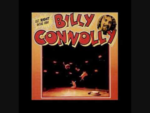 Billy Connolly - Get Right Intae Him [Part 1]