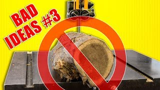 Bad Ideas in Woodworking Episode 3 / Workshop Fails