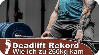 Kreuzheben Rekord | Wie ich zu 260kg Deadlift kam!