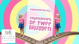 Vakantiepret bij De Twee Bruggen   Djenna's Vlog #48