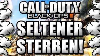 SELTENER STERBEN! | Black Ops 3 | CoD BO3 Tipps & Tricks DEUTSCH