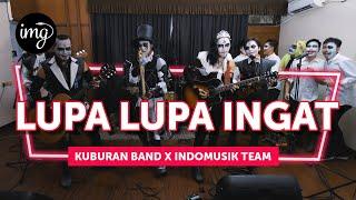 LUPA-LUPA INGAT (LIVE PERFORM) - KUBURAN BAND