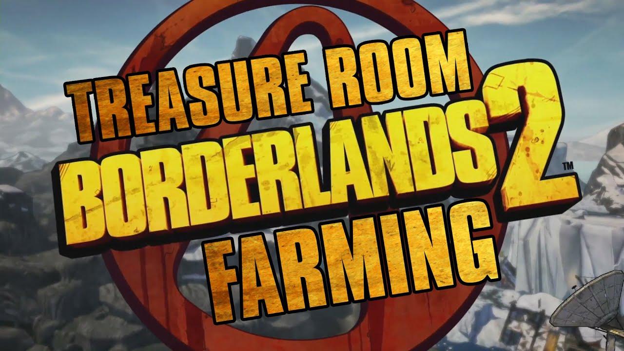 Borderlands  Treasure Room Farming