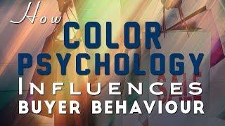 How Color Psychology Influences Consumer Behaviour | Marketing Tips
