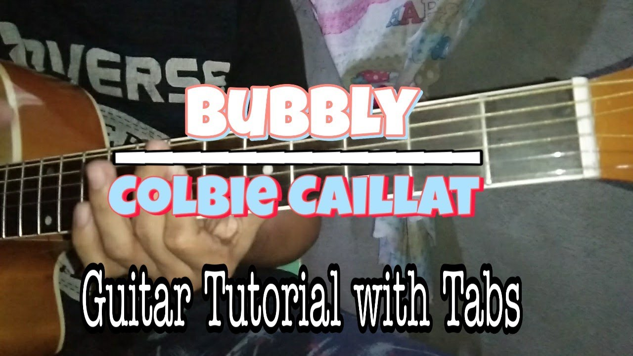 Bubbly Colbie Caillat Guitar Tutorial With Guitar Tabs Easy Guitar Tutorial Youtube