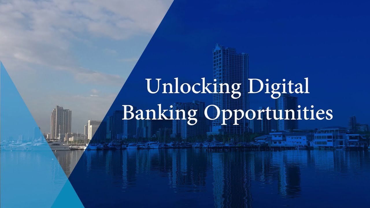 The Philippines growth dialogues: Unlocking digital banking