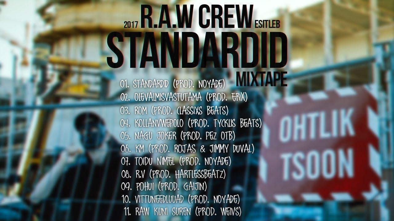 """R.A.W CREW - """"STANDARDID"""" MIXTAPE SNIPPET"""