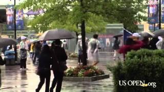 2011 US Open: Rainy Day
