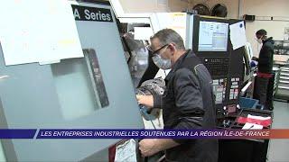 Yvelines | Les entreprises industrielles soutenues par la région Île-de-France