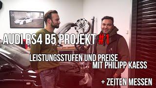 LEVELLA   AUDI RS4 B5 Projekt #1   Leistungsstufen und Preise mit Philipp Kaess + Zeiten messen