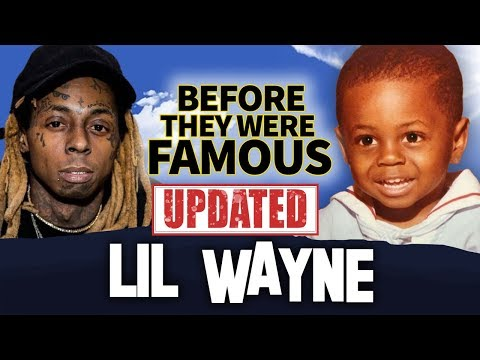 LIL WAYNE  Before They Were Famous  Updated and Extended  Tha Carter V