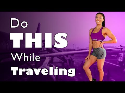 Tips To Stay FIT While Traveling!