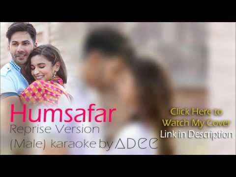 HUMSAFAR MALE KARAOKE |  Badrinath Ki Dulhaniya | Reprise Unplugged Version | Adee