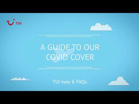 A guide to our COVID Cover | TUI help & FAQs