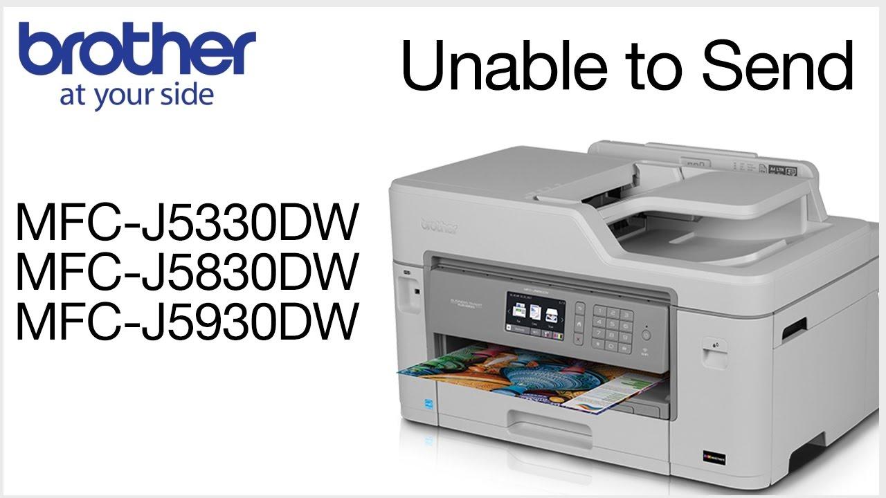 MFCJ5330DW MFCJ5830DW or MFCJ5930DW unable to send fax