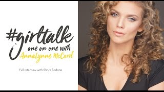 FULL #GIRLTALK INTERVIEW WITH ACTRESS ANNALYNNE MCCORD