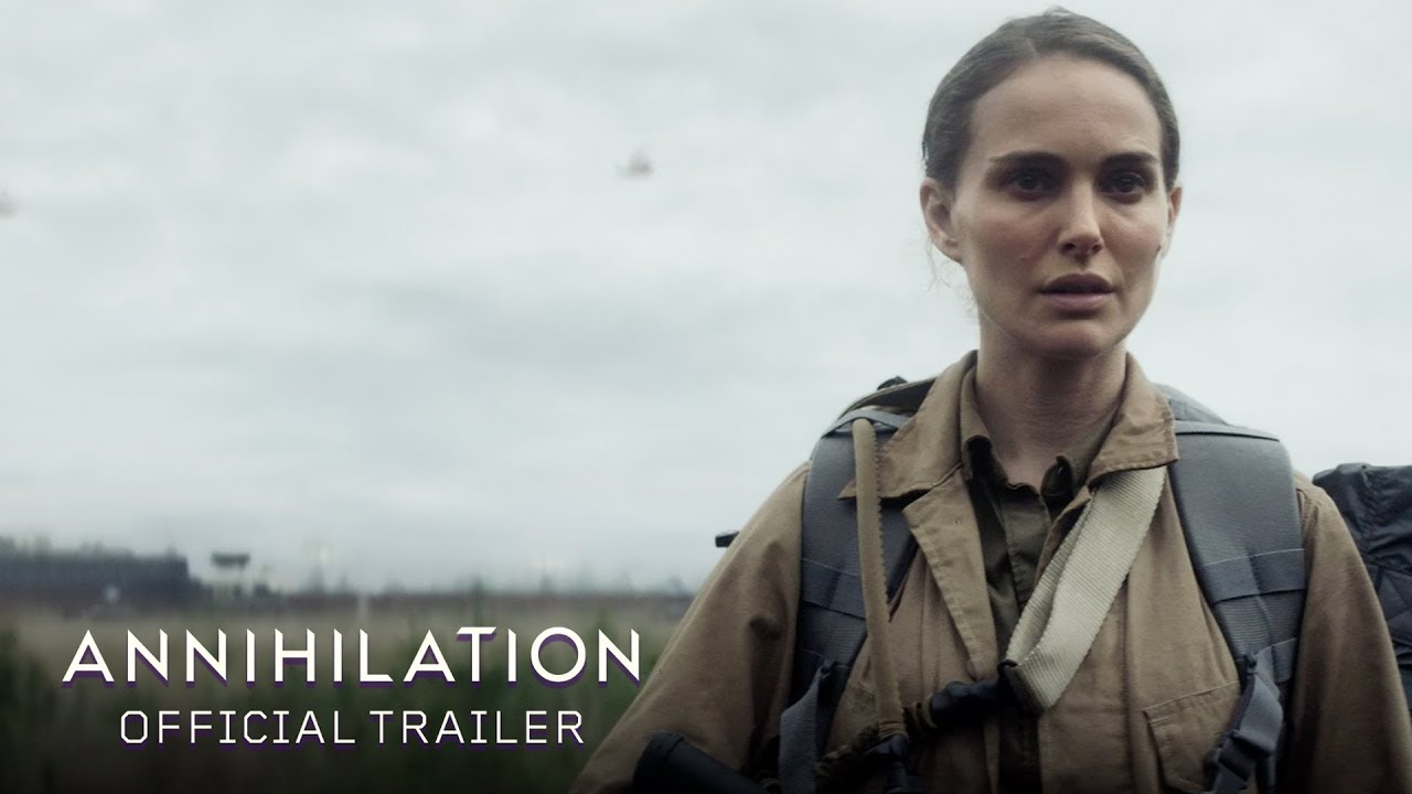 Annihilation  Official Trailer Paramount Pictures