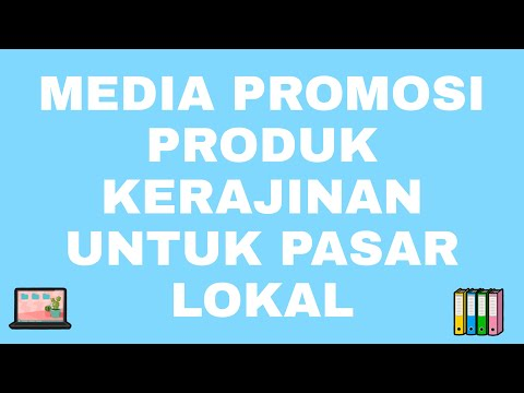 Media Promosi Produk Kerajinan Untuk Pasar Lokal Youtube