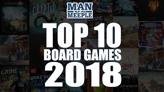 Top 10 Board Games of 2018 by Man Vs Meeple