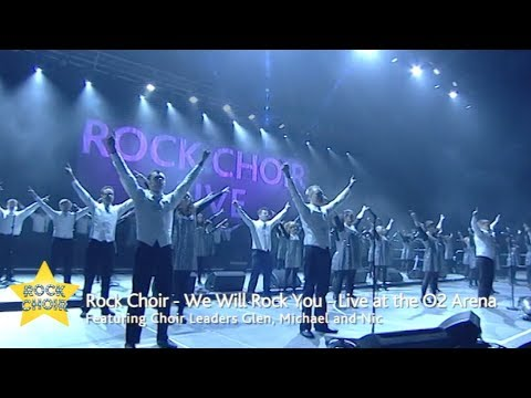 Rock Choir - We Will Rock You (Live at the O2 Arena)