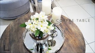 How to style a Coffee Table - 3 Ways + Tips