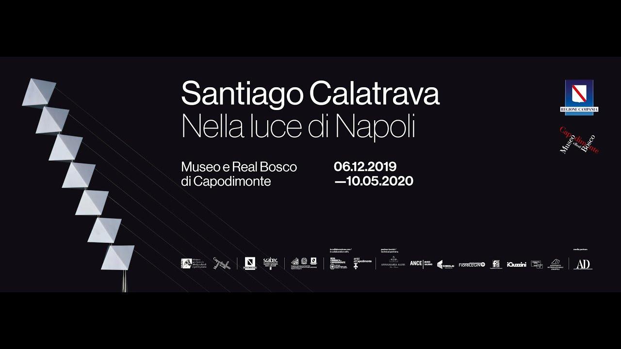 Lavoro Come Architetto Napoli santiago calatrava - nella luce di napoli - dal 6 dicembre