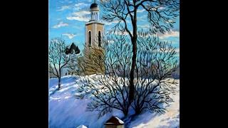 Мастер-класс по живописи маслом,  пишем зимний пейзаж с храмом