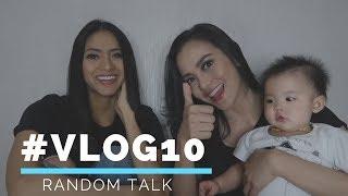 #VLOG10 - Random Talk