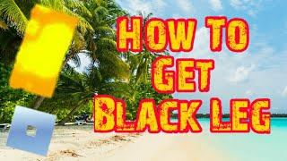 How To Get Black Leg - Blox Piece (Roblox)