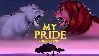 My Pride: Episode Seven