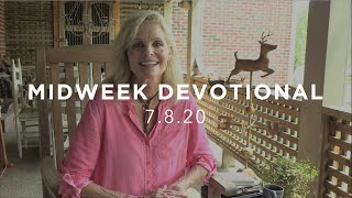 MIDWEEK DEVOTIONAL - 7.8.20