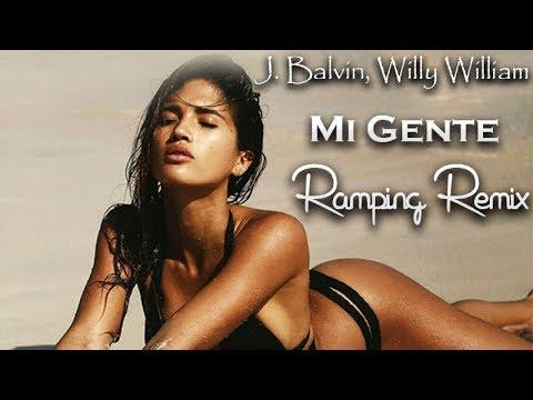 J Balvin - Mi Gente Remix (RAMPING REMIX)
