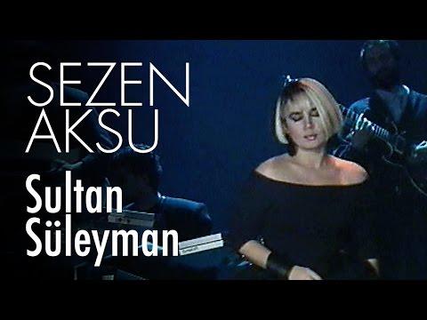 Sezen Aksu - Sultan Süleyman (Official Video)