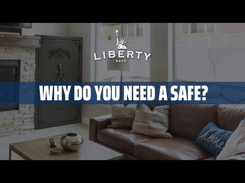 Why Do I Need a Safe?