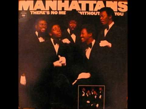 THE MANHATTANS   WISH THAT YOU WHERE MINE