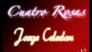 Cuatro Rosas Jorge Celedon paseos vallenatos romanticos