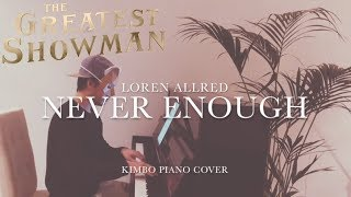 Download Lagu The Greatest Showman - Never Enough (Piano Cover) [Loren Allred] [+Sheets] Mp3