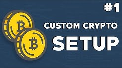 Create Your Own Cryptocurrency: Episode #1 - Setup Workspace