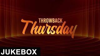 Throwback Thursday   Jukebox   White Hill Music   New Punjabi Songs 2018