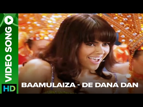 Baamulaiza (Video Song) - De Dana Dan