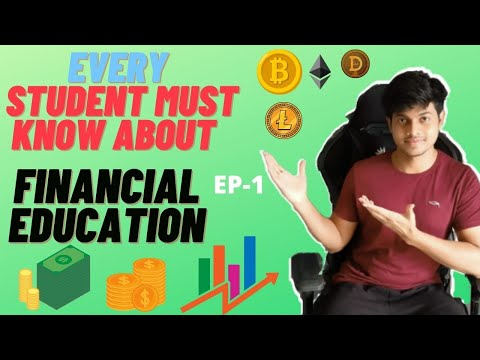 Every Student must know about Financial education   Stock Market 🔥    Cryptocurrencies❤   episode -1