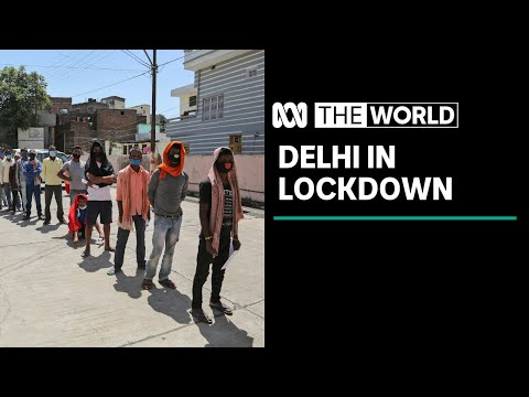 Delhi locks down as COVID-19 overwhelms India's health system | The World