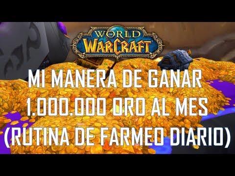 World of warcraft | Mi manera de ganar 1.000.000 (1 millon) de oro al mes