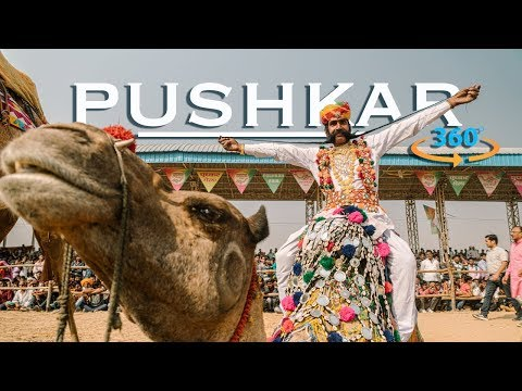 PUSHKAR CAMEL FAIR IN VIRTUAL REALITY | INDIA IN 360 VR