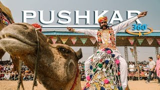 PUSHKAR CAMEL FAIR IN VIRTUAL REALITY | INDIA IN 360 VR